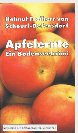 Apfelernte - Ein Bodenseekrimi