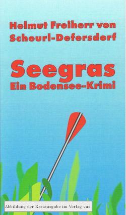Seegras - Ein Bodenseekrimi
