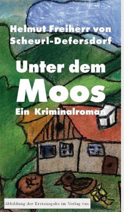 Unter dem Moos - Ein Bodenseekrimi